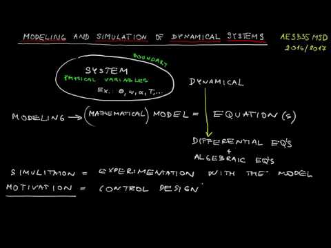 1.1 Modeling and simulation of dynamical systems (AE3B35MSD): Terminology, motivation, scope