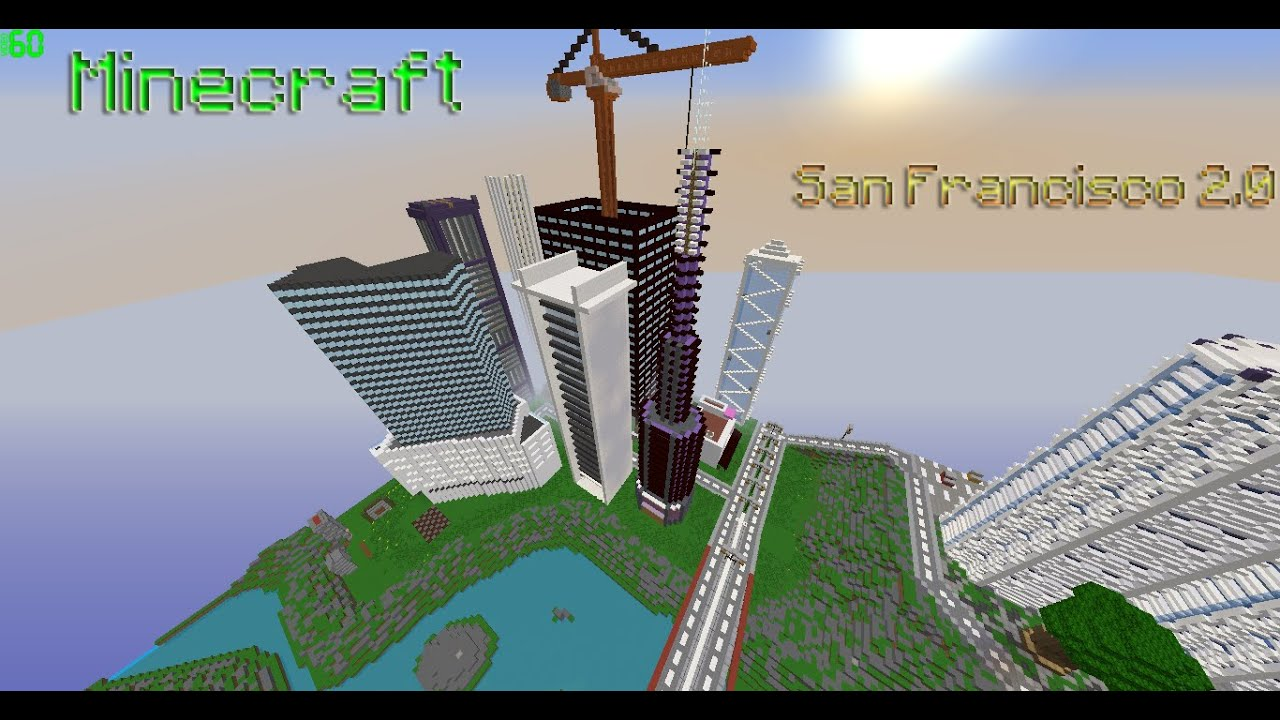 Minecraft San Francisco 20 Tour YouTube