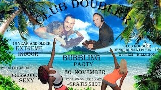 Bubbling Party-30 November 2013-Club Doubler in Hillegom-Nog twee weken!-Charly Black & J Capri