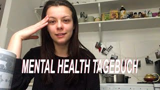 Mental Health Tagebuch #3 | März 19