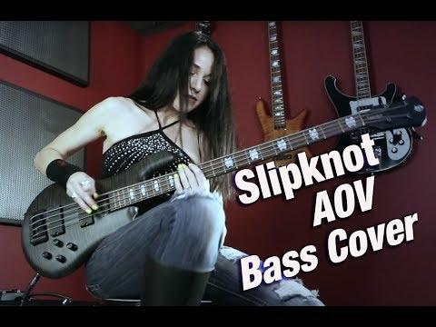 Slipknot - AOV - Bass Cover