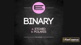 Binary - Etched / Polaris (E-Motion) [UE Exclusive]