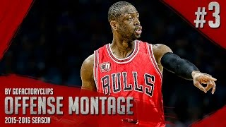 Dwyane Wade Offense Highlights 2015/2016 (Part 3) - UNREAL MV3 MODE!