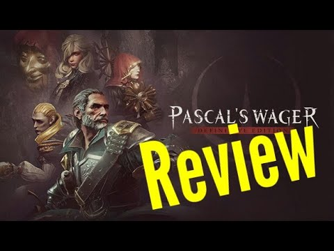 Pascal's Wager Definitive Edition (PC) Review