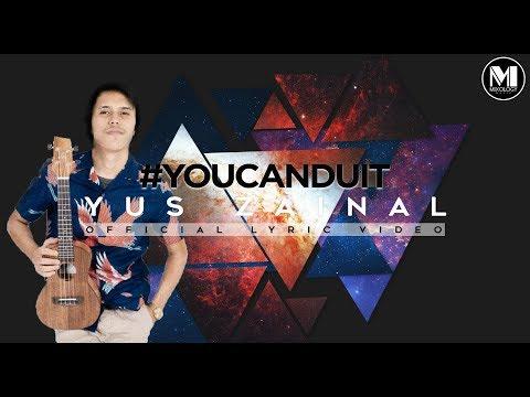 Yus Zainal - #YouCanDuit
