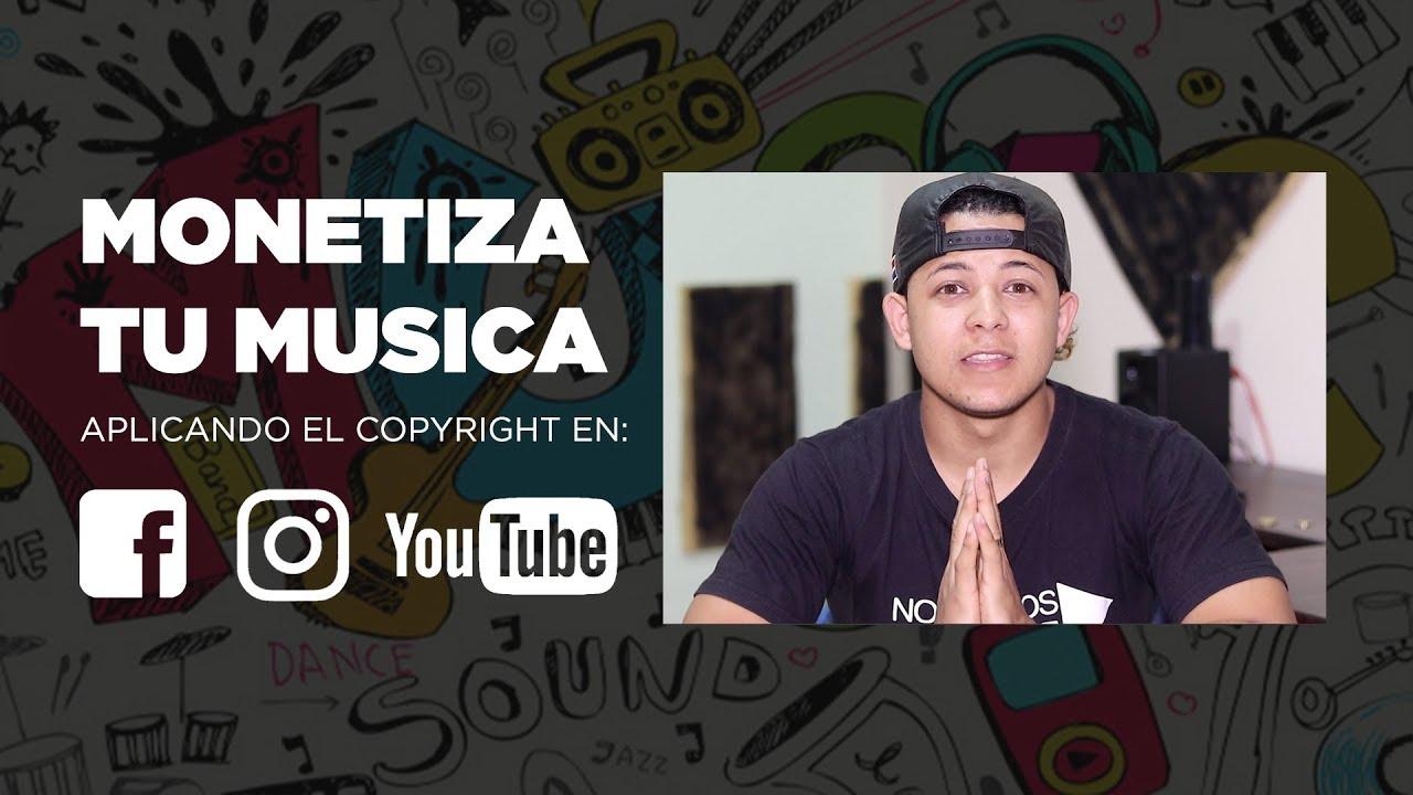 Como Monetizar Tu Música En Instagram Facebook Y Youtube Youtube