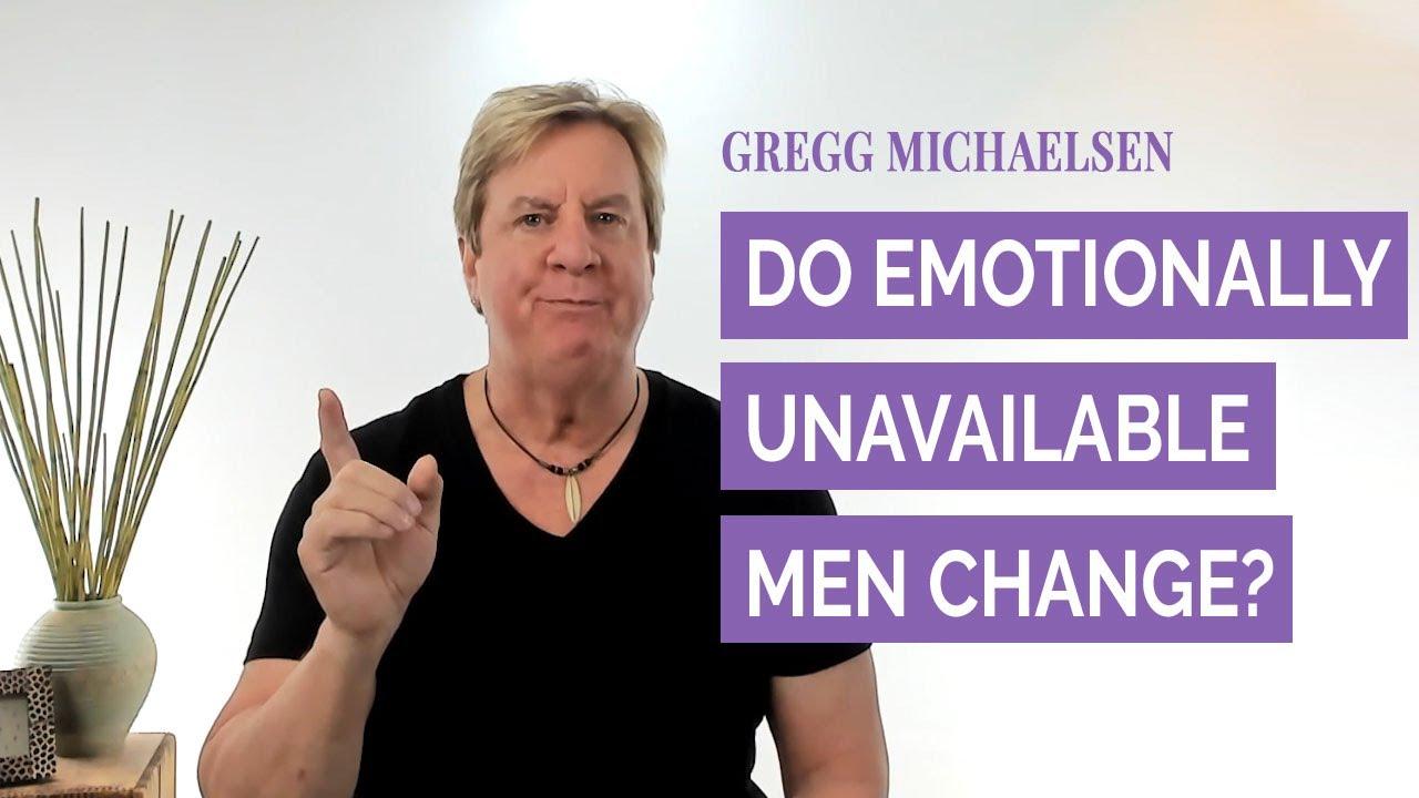 Do Emotionally Unavailable Men Change - YouTube