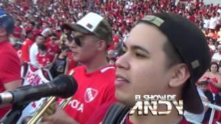 ? El Show De Andy ? Cancha De Independiente- 17-12-2016