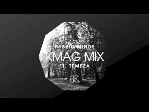 Hybrid Minds ft. Tempza - Kmag July Mix