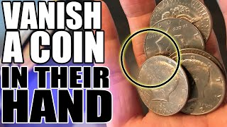 Vanish a Coin FROM THEIR HAND!
