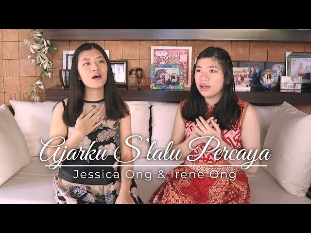 Ajarku Slalu Percaya-Jessica Ong & Irene Ong (Live/Official Music Video)
