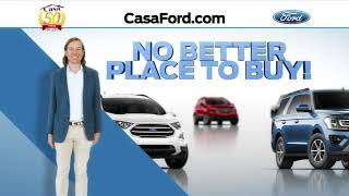 Casa ford is still the number one store in el paso!