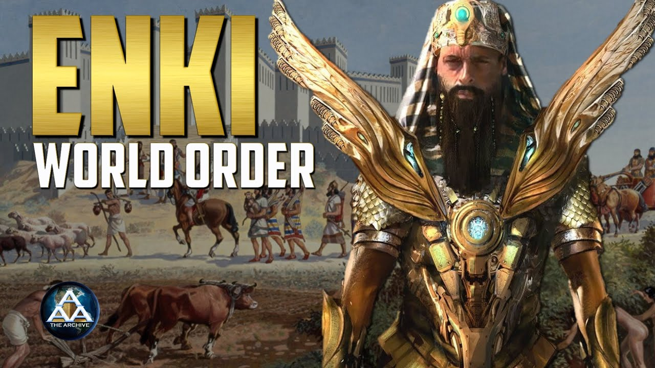 Enki and the World Order ❂ Ancient Astronaut Archive