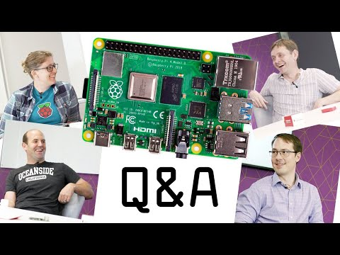 We asked our engineers your Raspberry Pi 4 questions    - Raspberry Pi