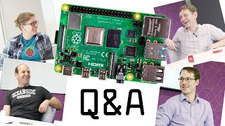 We asked our engineers your Raspberry Pi 4 questions... Video