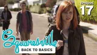 Squaresville - Squaresville SEASON 2 PREMIERE - Back to Basics (Mary Kate Wiles, Kylie Sparks, Austin Rogers)
