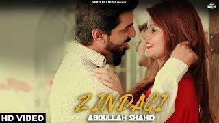 Zindagi Abdullah Shahid Mp3 Song Download