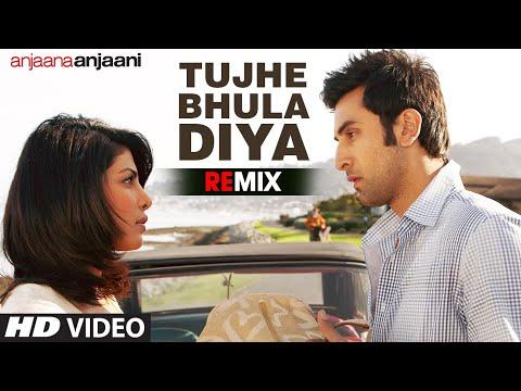 """Tujhe Bhula Diya Remix"" Full Song Anjaana Anjaani | Mohit Chauhan Mp3"