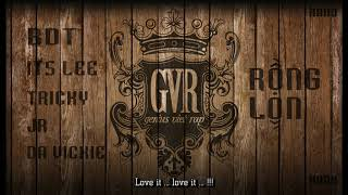 Rồng Lộn - BDT ft ItsLee, DaVickie, Tricky & Jr [GVR] [Audio Lyrics HQ Remake]