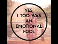 YES, I TOO WAS AN EMOTIONAL FOOL | Divya Giridharan
