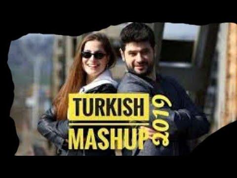 Turkish Mashup 2019