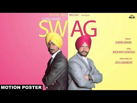 Swag (Motion Poster) Shera Bawa |...