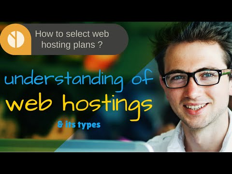 Understanding of web hosting and its types