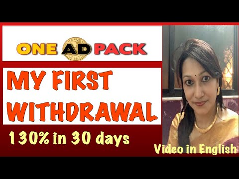 #OneAdPack | My FIRST WITHDRAWAL | 130% in 30 Days | In English |