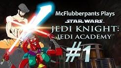 Let's Play Jedi Knight Jedi Academy w/ MODS Part 1