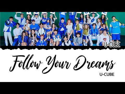 United Cube (U-CUBE) Vocal Line Follow Your Dreams Color Coded Lyrics [HAN|ROM|ENG]