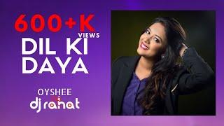 DIL KI DOYA HOY NA by Oyshee .. Music : DJ Rahat