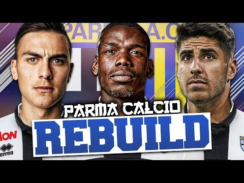REBUILDING PARMA!!! FIFA 18 Career Mode