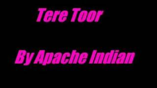 Tere Toor- Apache Indian
