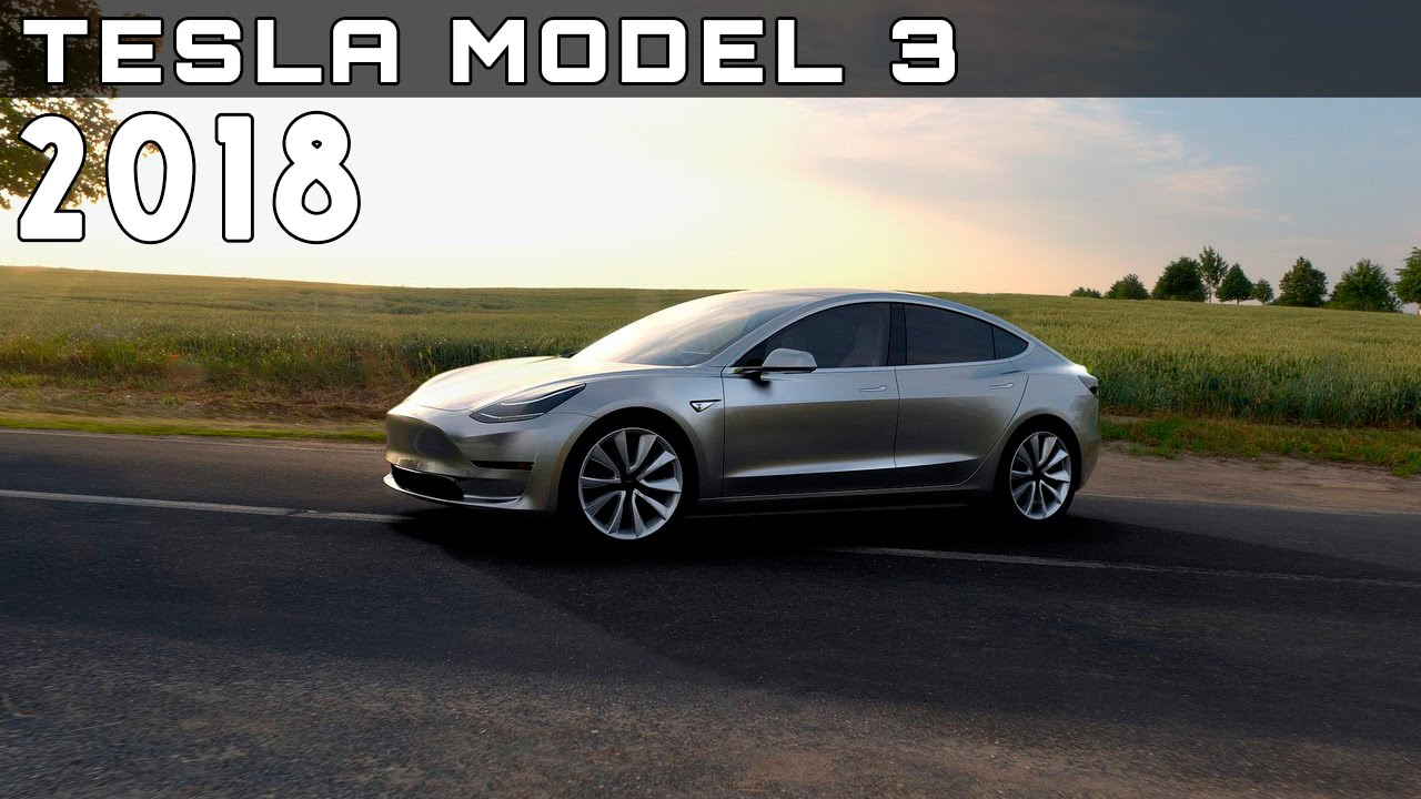 2018 Tesla Model 3 Review Rendered Price Specs Release Date Youtube