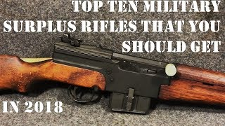 Top 10 Surplus Firearms You Need to Get in 2018. They're Drying Up!