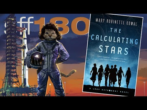 SFF180 | 'The Calculating Stars' by Mary Robinette Kowal ★★★★