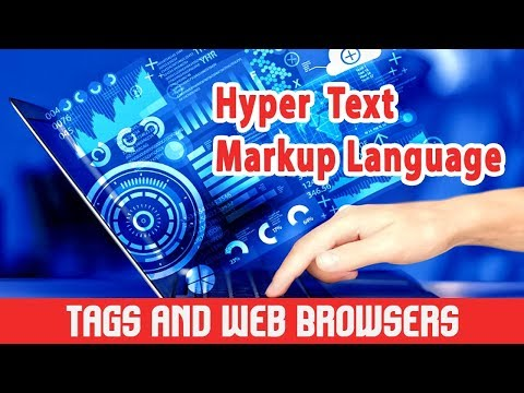 HTML Basics For Beginners: HTML | What Is HTML | Introduction | HTML & Web Browser | Tags | Part 3