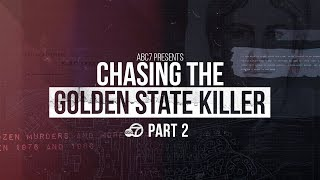 ABC7 Presents: Chasing the Golden State Killer   Part II
