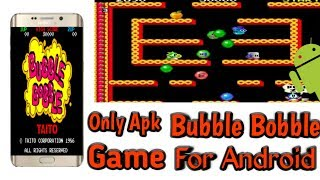 [Only apk] How to download bubble bobble game for Android Devices (Urdu/Hindi)