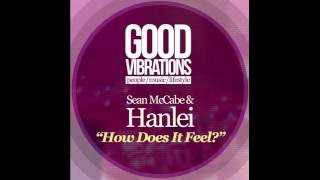 Sean McCabe & Hanlei - How Does It Feel? (Sean's Labour of Love Vocal)