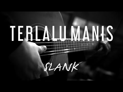 Terlalu Manis - Slank ( Acoustic Karaoke )