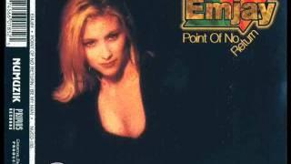 Emjay - Point Of No Return (Freestyle Mix)