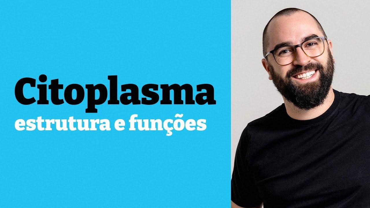Citoplasma [estrutura e funções] - Aula 21 - Módulo 1: Biologia Celular - Prof. Guilherme