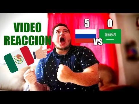 RUSIA VS ARABIA SAUDITA | VIDEO REACCION | MUNDIAL De RUSIA 2018