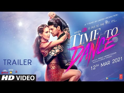 Time To Dance: Official Uncensored Trailer | Sooraj Pancholi | Isabelle Kaif | Watch online