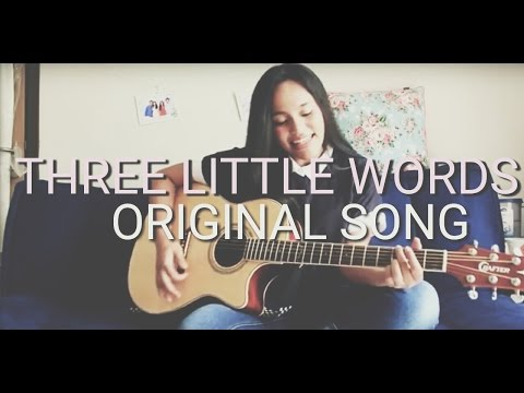 Three Little Words (Original Song) By Kaye Wahyudewi