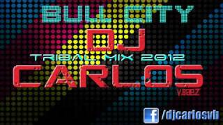 TRIBAL MIX 2012 #32 BULL CITY 23 (DJ Carlos)