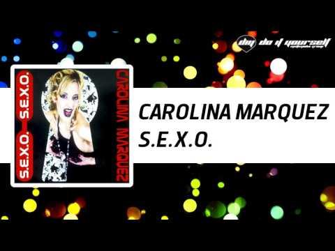 Carolina Marquez   S E X O