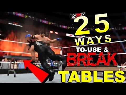 WWE 2K17 - 25 Ways To Use & Break TABLES In #WWE2K17