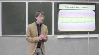 Экономика труда. Лекция 1 (Максим Горюнов, CERGE-EI, Прага)